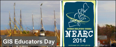 GIS Educators Day at the Northeast Arc User Group meeting in Mystic, CT